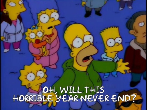 oh, will this horrible year never end?